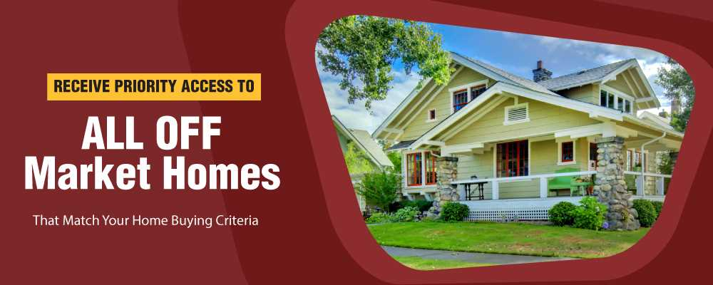 Off Market Homes for Buyers